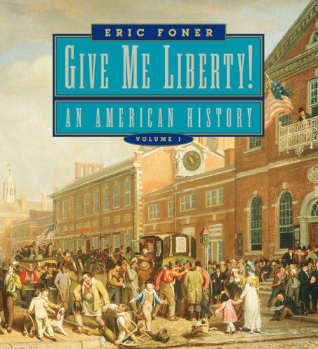 Give Me Liberty! Seagull Edition An American History  2006 edition cover