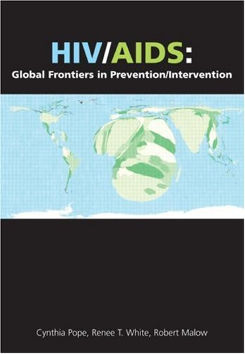 HIV/AIDS Global Frontiers in Prevention/Intervention  2009 9780415953832 Front Cover