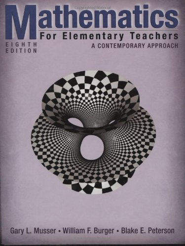Mathematics for Elementary Teachers A Contemporary Approach 8th 2008 edition cover