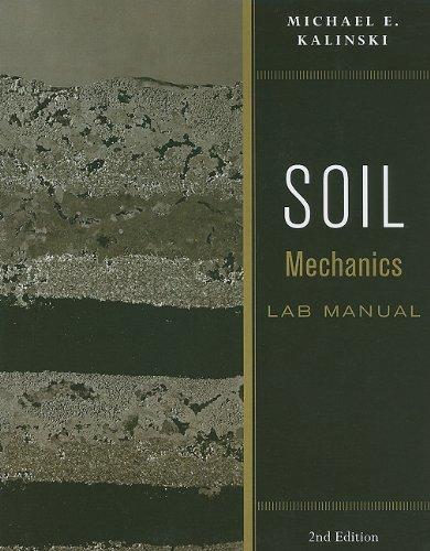 Soil Mechanics  2nd 2011 (Lab Manual) edition cover
