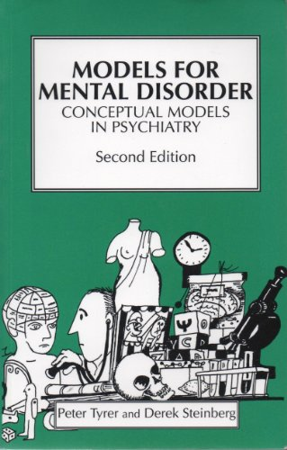 Models for Mental Disorder Conceptual Models in Psychiatry 2nd 1993 9780471939832 Front Cover