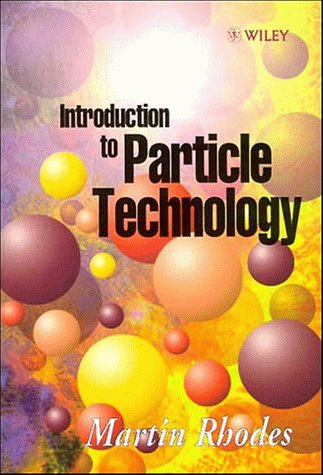 Introduction to Particle Technology   1998 9780471984832 Front Cover