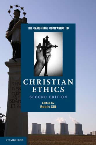Cambridge Companion to Christian Ethics  2nd 2011 (Revised) edition cover