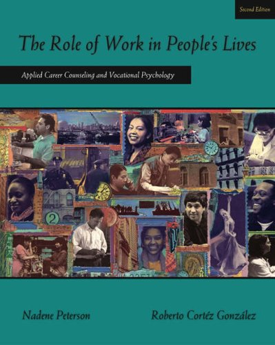 Role of Work in People's Lives Applied Career Counseling and Vocational Psychology 2nd 2005 (Revised) edition cover