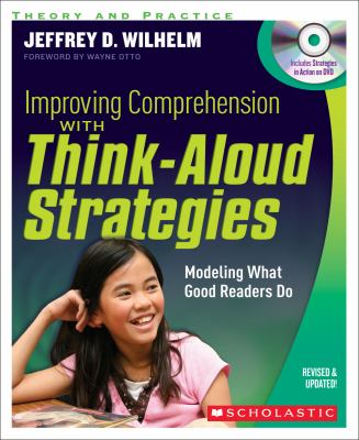 Improving Comprehension with Think Aloud Strategies (Second Edition) Modeling What Good Readers Do  2012 edition cover