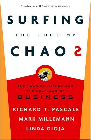 Surfing the Edge of Chaos The Laws of Nature and the New Laws of Business N/A edition cover