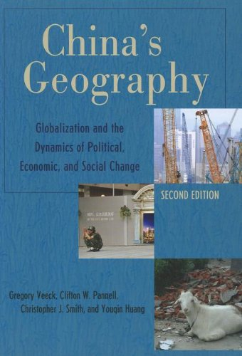 China's Geography Globalization and the Dynamics of Political, Economic, and Social Change 2nd 2011 edition cover
