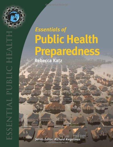 Essentials of Public Health Preparedness   2013 (Revised) edition cover