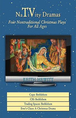 Nativity Dramas Four Nontraditional Christmas Plays for All Ages N/A edition cover