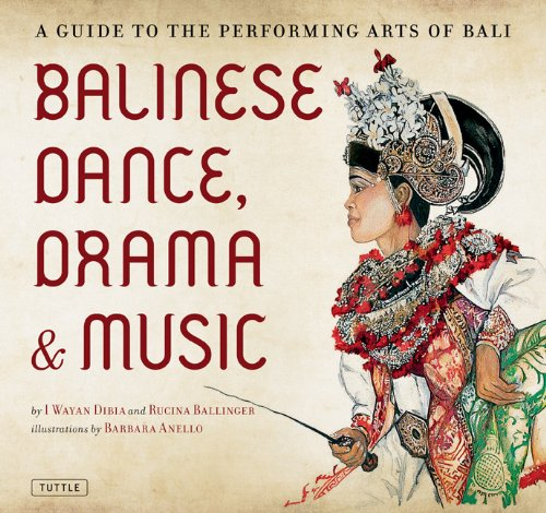 Balinese Dance, Drama and Music A Guide to the Performing Arts of Bali  2004 edition cover