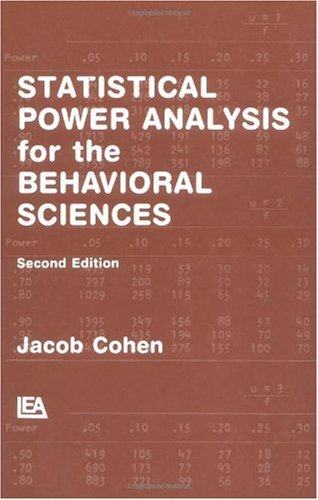 Statistical Power Analysis for the Behavioral Sciences  2nd 1988 (Revised) 9780805802832 Front Cover