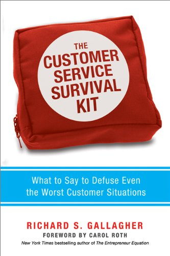 Customer Service Survival Kit What to Say to Defuse Even the Worst Customer Situations  2013 edition cover