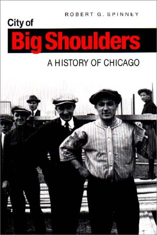 City of Big Shoulders A History of Chicago  2000 edition cover