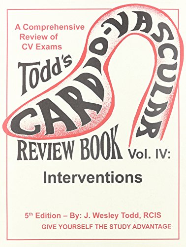 Todd's CV Review Book Vol. IV Interventions 5th 2011 9780983140832 Front Cover