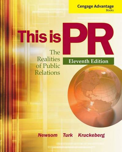 Cengage Advantage Books: This Is PR The Realities of Public Relations 11th 2013 edition cover