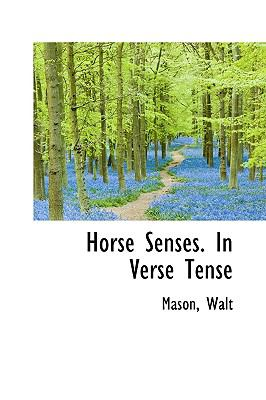 Horse Senses in Verse Tense N/A 9781113519832 Front Cover
