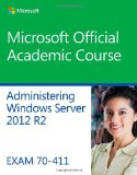 70-411 Administering Windows Server 2012 R2   2014 edition cover