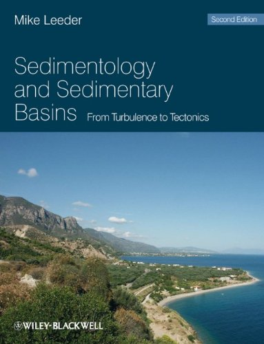 Sedimentology and Sedimentary Basins From Turbulence to Tectonics 2nd 2010 9781405177832 Front Cover