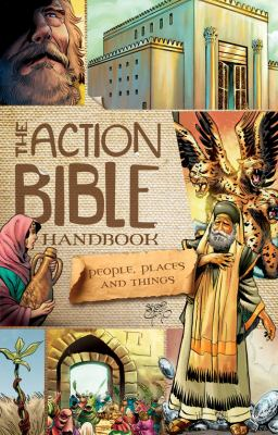 Action Bible Handbook A Dictionary of People, Places, and Things  2013 edition cover