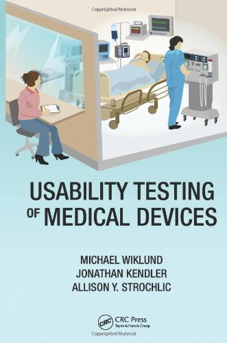 Usability Testing of Medical Devices   2011 edition cover