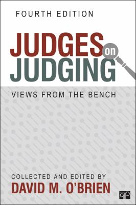 Judges on Judging Views from the Bench 4th 2013 (Revised) edition cover