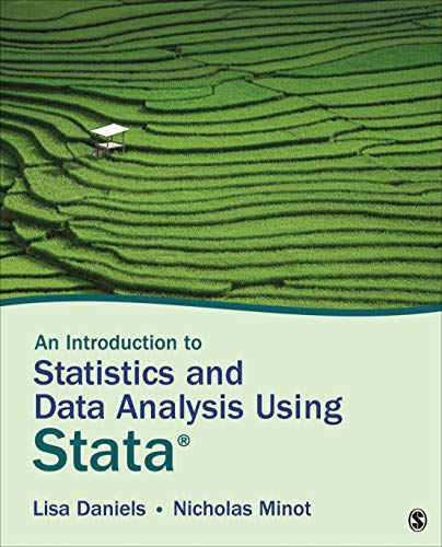 An Introduction to Statistics and Data Analysis Using Stata: From Research Design to Final Report  2019 9781506371832 Front Cover