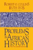 Problems in African History The Precolonial Centuries 3rd 2013 edition cover