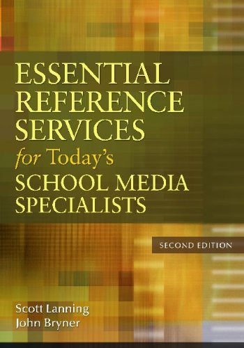 Essential Reference Services for Today's School Media Specialists  2nd 2010 (Revised) 9781591588832 Front Cover