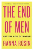 End of Men And the Rise of Women N/A edition cover