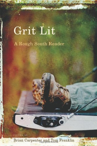 Grit Lit A Rough South Reader  2012 edition cover