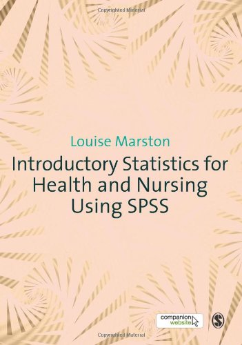 Introductory Statistics for Health and Nursing Using SPSS   2010 edition cover