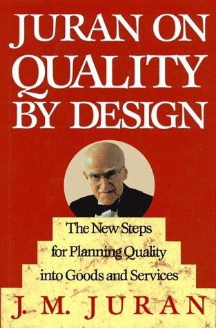 Juran on Quality by Design The New Steps for Planning Quality into Goods and Services  1992 edition cover