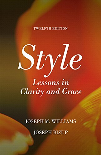 Style + Pearson Writer Access Card: Lessons in Clarity and Grace  2016 9780134150833 Front Cover