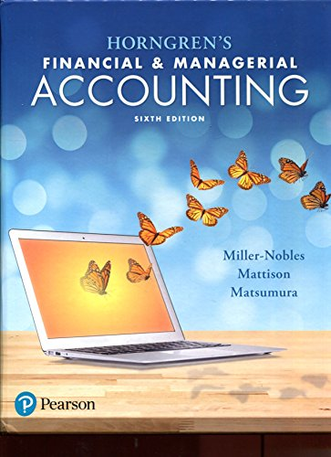 Horngren's Financial and Managerial Accounting  6th 2018 9780134486833 Front Cover
