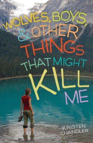 Wolves, Boys, and Other Things That Might Kill Me  N/A edition cover