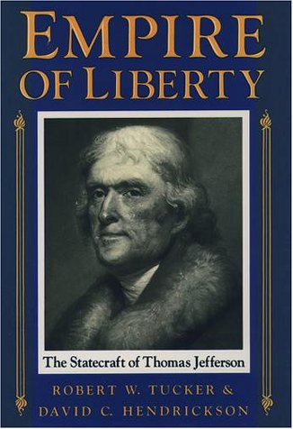 Empire of Liberty The Statecraft of Thomas Jefferson  1990 edition cover