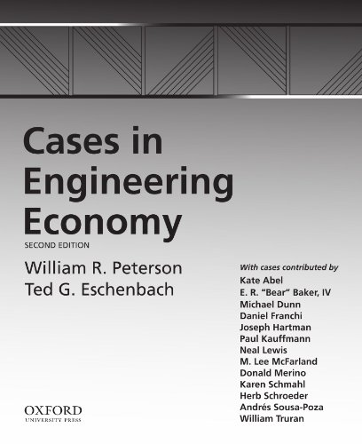 Cases in Engineering Economy  2nd 2009 9780195397833 Front Cover