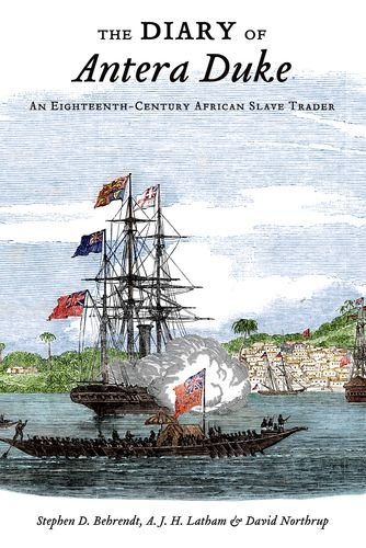 Diary of Antera Duke An Eighteenth-Century African Slave Trader  2012 edition cover
