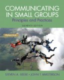 Communicating in Small Groups Principles and Practices 11th 2015 9780205980833 Front Cover