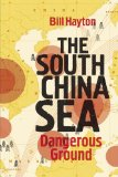 South China Sea The Struggle for Power in Asia  2014 edition cover