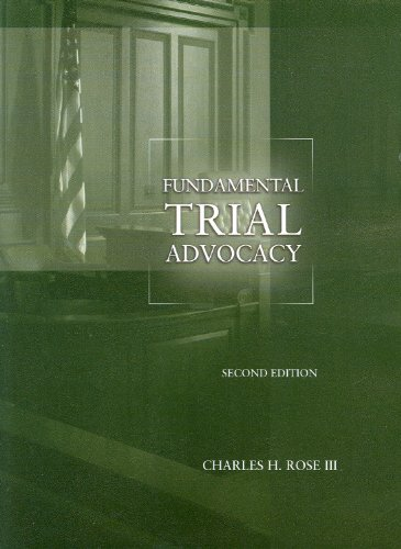 Fundamental Trial Advocacy  2nd 2011 (Revised) edition cover