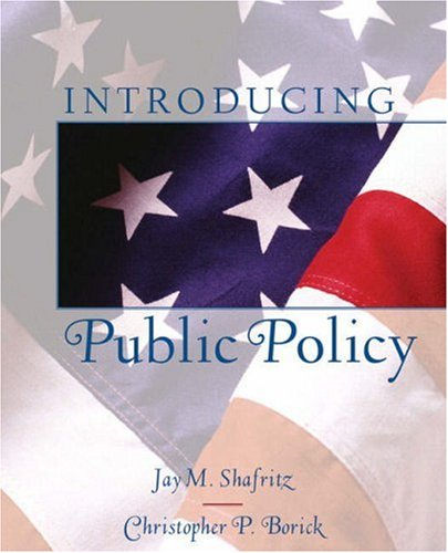 Introducing Public Policy   2008 edition cover
