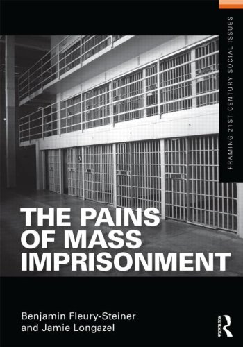Pains of Mass Imprisonment   2014 9780415518833 Front Cover