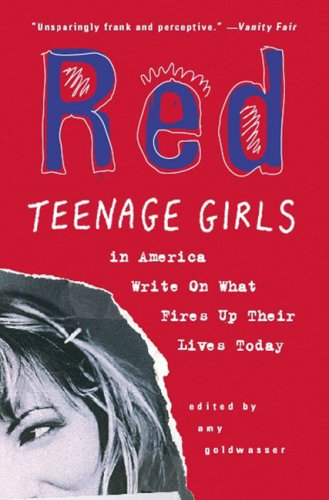Red Teenage Girls in America Write on What Fires up Their Lives Today N/A edition cover
