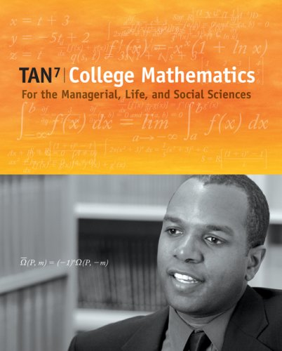 College Mathematics for the Managerial, Life, and Social Sciences  7th 2008 edition cover