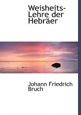 Weisheits-lehre Der Hebreer:   2008 edition cover