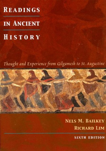 Readings in Ancient History Thought and Experience from Gilgamesh to St. Augustine 6th 2002 edition cover