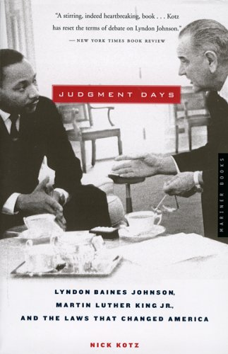 Judgment Days Lyndon Baines Johnson, Martin Luther King Jr. , and the Laws That Changed America  2005 edition cover