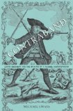 Contraband Louis Mandrin and the Making of a Global Underground  2014 edition cover