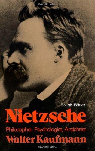 Nietzsche Philosopher, Psychologist, Antichrist 4th 1975 edition cover